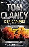 Der Campus: Ein Jack-Ryan-Roman - Thriller