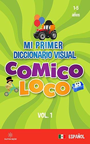 Mi Primer Diccionario Visual Cómico Loco (Español Latinoamericano nº 1) por Rachael Hamilton