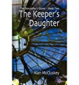 THE KEEPER'S DAUGHTER BY MCCLUSKEY, ALAN (AUTHOR)PAPERBACK