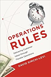 Operations Rules: Delivering Customer Value Through Flexible Operations by David Simchi-levi (2013-10-01)