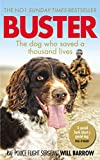 Buster: The dog who saved a thousand lives (English Edition)
