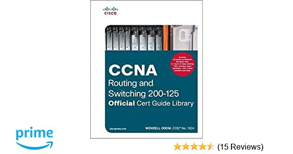 Buy CCNA Routing and Switching 200-125 Official Cert Guide Library ...