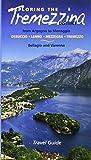 Scoprire la Tremezzina. Da Argegno a Menaggio, Bellagio e Varenna. Guida 2017. Ediz. inglese