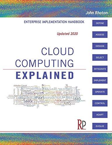 Cloud Computing Explained: Implementation Handbook for Enterprises