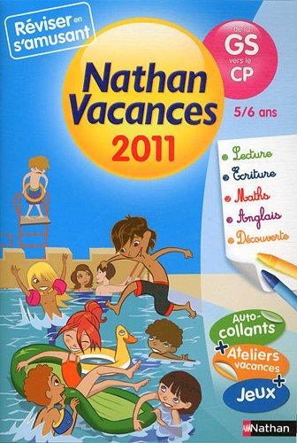 Nathan vacances - de la GS vers le CP : 5/6 ans