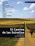 El Camino de las Estrellas: Un viaje por el Camino de Santiago. Spanische Lektüre für das 4. Lernjahr - Josefina Fernández, Clara Villanueva
