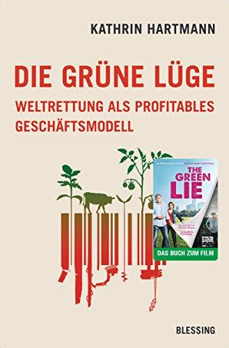 Gerechtigkeit Grün (Die grüne Lüge: Weltrettung als profitables Geschäftsmodell)