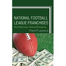 National Football League Franchises: Team Performances, Financial Consequences