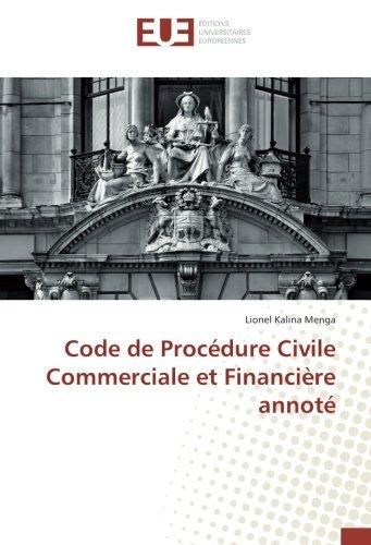 Code de Procédure Civile Commerciale et Financière annoté par Lionel Kalina Menga