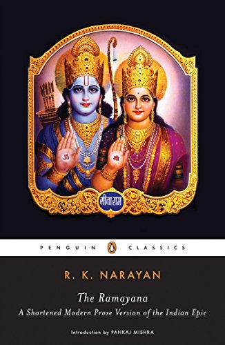 The Ramayana: A Shortened Modern Prose Version Of The Indian Epic (Penguin Classics)