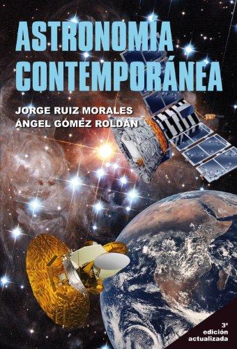 Astronomía Contemporánea por Jorge Ruiz Morales