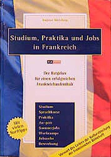 Studium, Praktika und Jobs in Frankreich