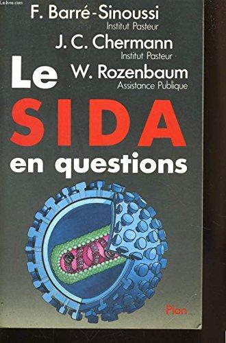 Le sida en question par Francoise Barre-Sinoussi