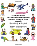 Telecharger Livres Francais Hindi Dictionnaire d images en couleur bilingue pour enfants (PDF,EPUB,MOBI) gratuits en Francaise