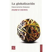 La globalización. Consecuencias humanas