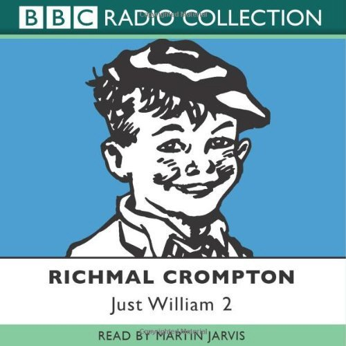 Just William: Volume 2 (BBC Radio Collection) by Richmal Crompton(2003-06-02)