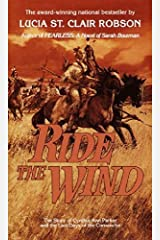Ride the Wind by Robson, Lucia St Clair (1985) Mass Market Paperback Mass Market Paperback