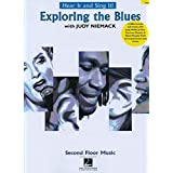 Exploring the Blues: Hear It and Sing It!