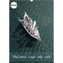 Voiliers vus du ciel : Photos aériennes d'anciens voiliers. Calendrier mural A3 vertical