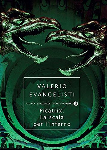 Picatrix. La scala per l'inferno (Italian Edition)