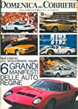 Telecharger Livres Sei grandi manifesti delle auto regine Ferrari Porsche Mercedes Alfa Fiat (PDF,EPUB,MOBI) gratuits en Francaise