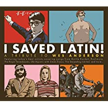 I Saved Latin! a Tribute to Wes Anderson [Vinyl LP]