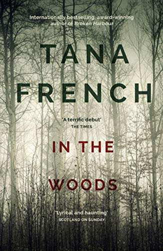 In the Woods: the inspiration for the major new BBC drama series DUBLIN MURDERS (Dublin Murder Squad series Book 1) (English Edition)