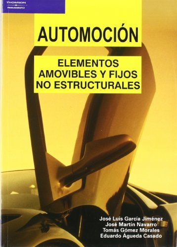 Automoción. Elementos amovibles y fijos no estructurales por EDUARDO ÁGUEDA CASADO