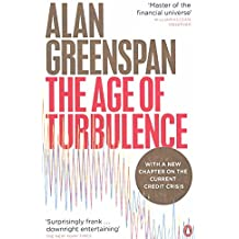 [The Age of Turbulence: Adventures in a New World] (By: Alan Greenspan) [published: September, 2008]