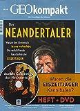 GEO kompakt / GEOkompakt mit DVD 41/2014 - Der Neandertaler: DVD: Das dunkle Geheimnis der Neandertaler -