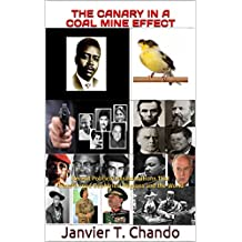 THE CANARY IN A COAL MINE EFFECT: Recent Political Assassinations That Transformed Countries, Regions and the World (English Edition)