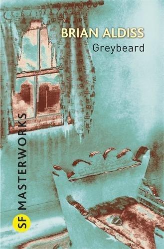 Greybeard (S.F. MASTERWORKS)