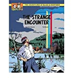 [(The Adventures of Blake and Mortimer: The Strange Encounter v. 5)] [ By (author) Jean van Hamme, Illustrated by Ted Benoit ] [March, 2009]