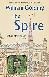 The Spire: With an introduction by John Mullan by William Golding (2013-11-07)