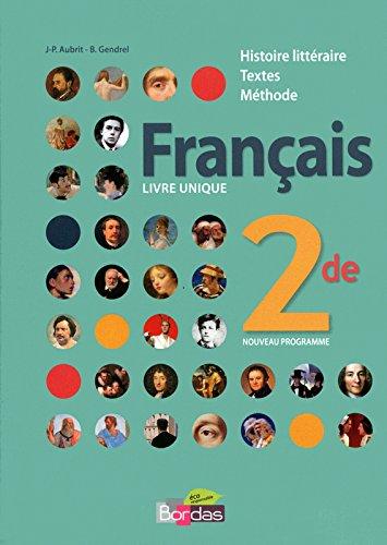 Français Livre unique 2de • Manuel de l'élève