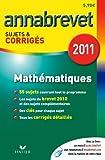 Annabrevet 2011 Mathématiques sujets et corrigés