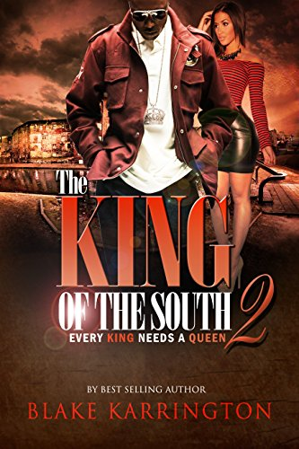The King Of The South 2 Every King Needs A Queen Ebook Blake