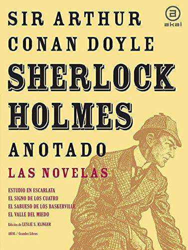 Sherlock Holmes anotado - Las novelas (Grandes libros)