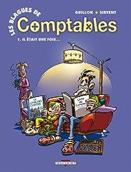 Les blagues de Comptables, Tome 1 : Il était une fois...