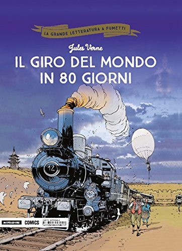 scaricare Il giro del mondo in 80 giorni: 2 italiano libri