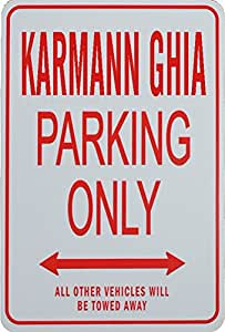 Signes de stationnement KARMANN GHIA - KARMANN GHIA Parking Only Sign