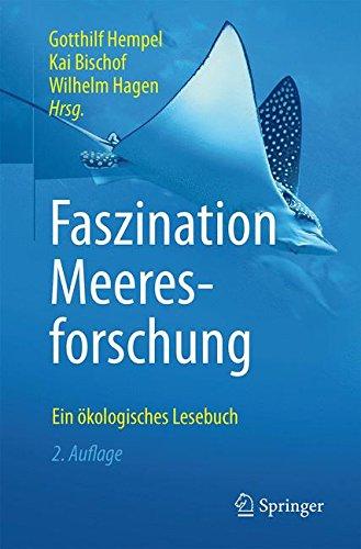 Faszination Meeresforschung: Ein ökologisches Lesebuch