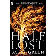 Half Lost (Half Bad) by Sally Green (2016-03-31)