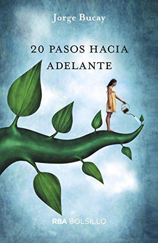 20 pasos hacia adelante (DIVULGACIÓN) por Jorge Bucay