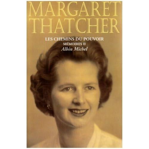 Mémoires / Margaret Thatcher Tome 2 : Les chemins du pouvoir