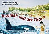 Tecumah und der Orca von Marcel Schmäling
