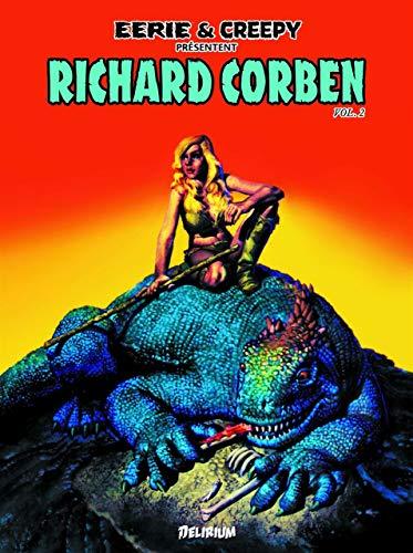 Richard Corben 2 / Eerie et Creepy présentent...