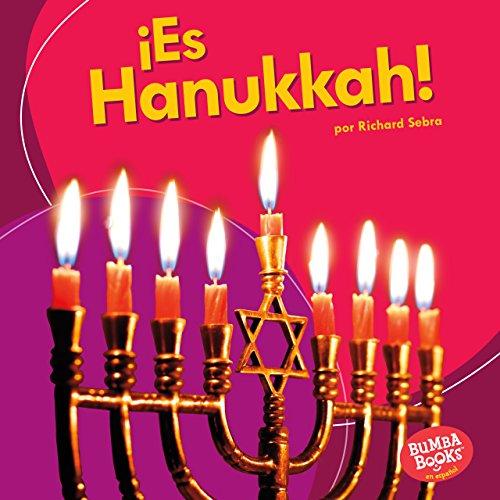 ¡Es Hanukkah! (It's Hanukkah!) (Bumba Books ™ en español — ¡Es una fiesta! (It's a Holiday!)) por Richard Sebra