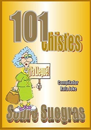 101 Chistes Sobre Suegras. En español, Humor, Cuentos, Bromas ...