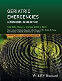 Geriatric Emergencies: A Discussion-Based Review (CTEM - Current Topics in Emergency Medicine)